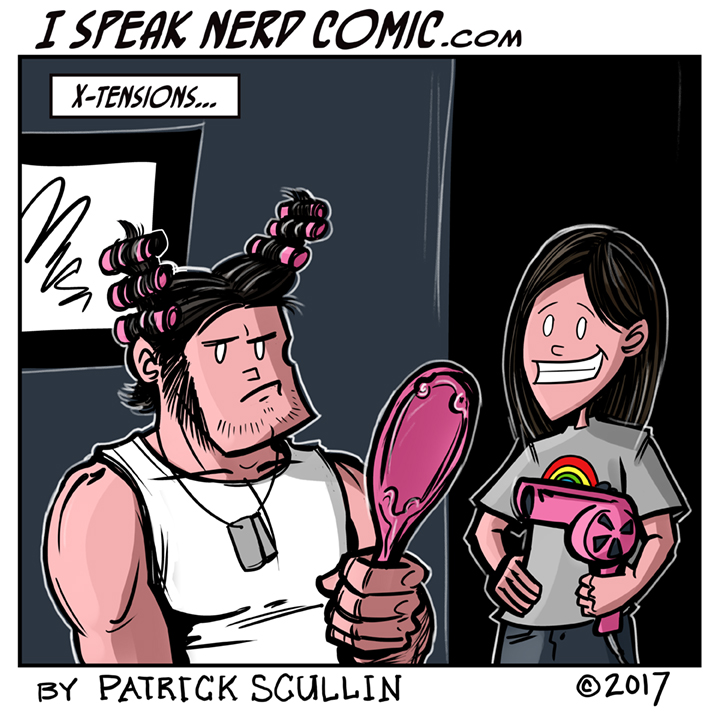 I Speak Nerd Comic Strip X-23 Hair X-tensions