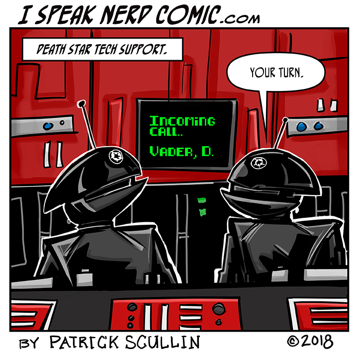 I Speak Nerd Comic Strip Death Star IT
