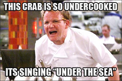 Gordon Ramsay Angry Kitchen UNDERCOOKED CRAB UNDER THE SEA