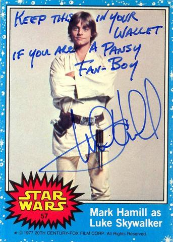 Mark Hamill Star Wars Trading Card Joke 012 Keep In Wallet Fan Boy