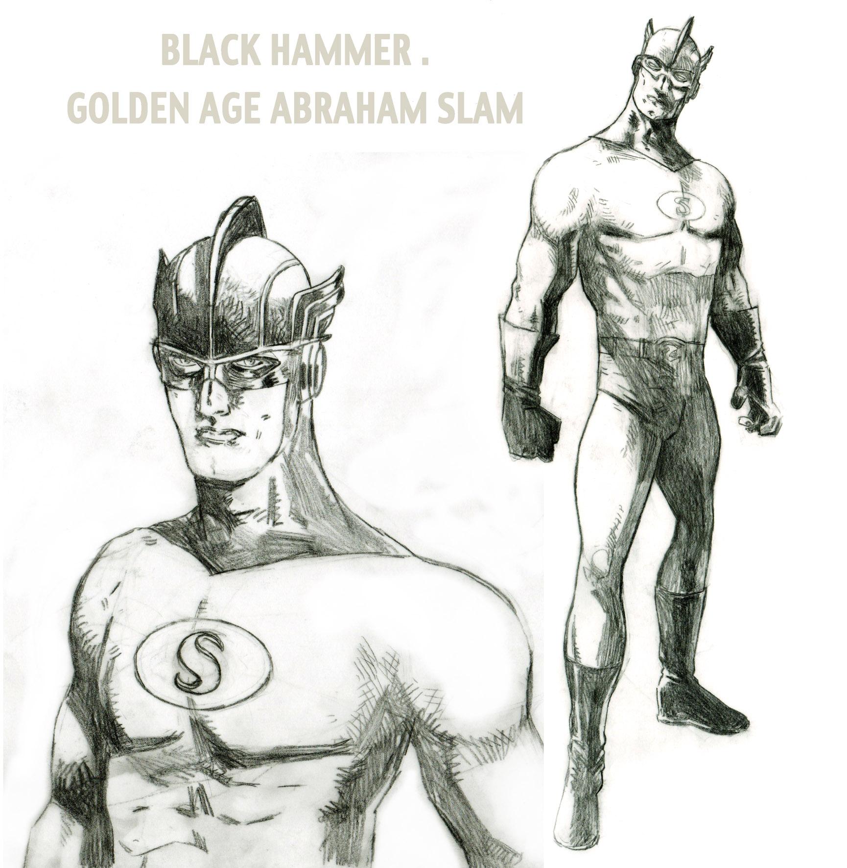 black hammer.ABRAHAM SLAM