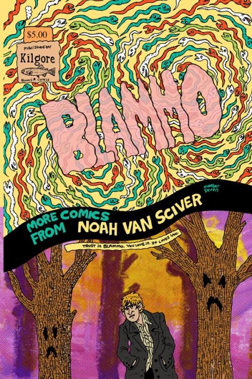 Blammo #7 by Noah Van Sciver