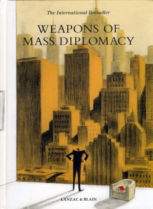 Lanzac-Blain-Weapons-of-Mass-Diplomacy
