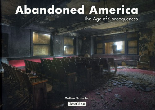 Abandoned-America-Matthew-Christopher