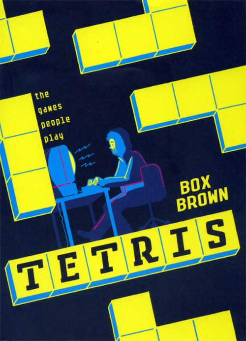 """Tetris: The Games People Play"" by Box Brown"