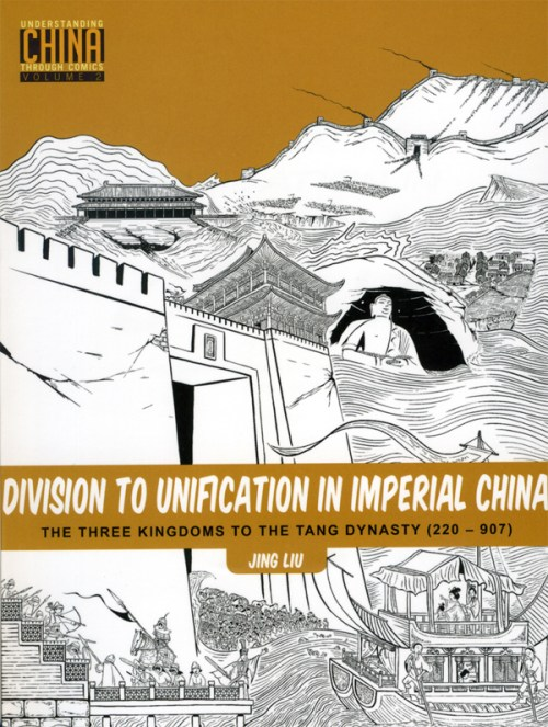 Volume 2 in Jing Liu's Understanding China Through Comics series.