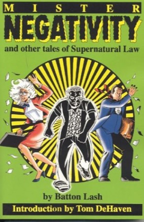 Mr. Negativity and Other Tales of Supernatural Law