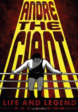 Andre the Giant: Life and Legend cover