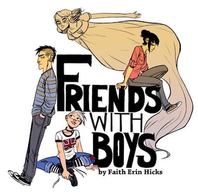 Faith Erin Hicks Launches Friends With Boys Online