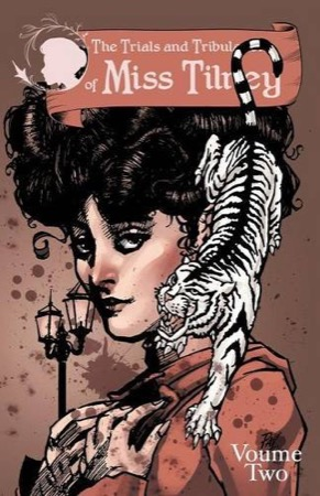 The Trials and Tribulations of Miss Tilney volume 2 cover