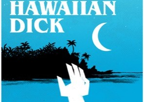 Aloha, Hawaiian Dick #1 cover