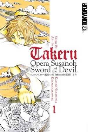 Takeru: Opera Susanoh Sword of the Devil Volume 1
