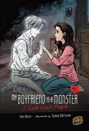 My Boyfriend Is a Monster: I Date Dead People