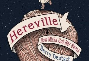 Hereville: How Mirka Got Her Sword