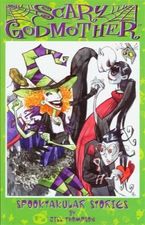 Scary Godmother: Spooktakular Stories
