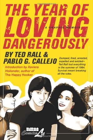 The Year of Loving Dangerously