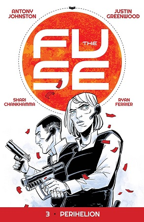 The Fuse: Perihelion