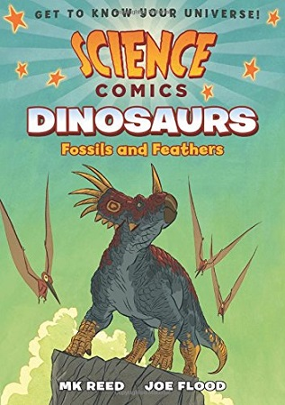 Science Comics: Dinosaurs: Fossils and Feathers