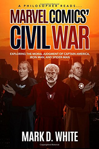 A Philosopher Reads Marvel Comics' Civil War