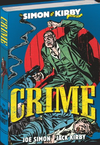 The Simon & Kirby Library: Crime