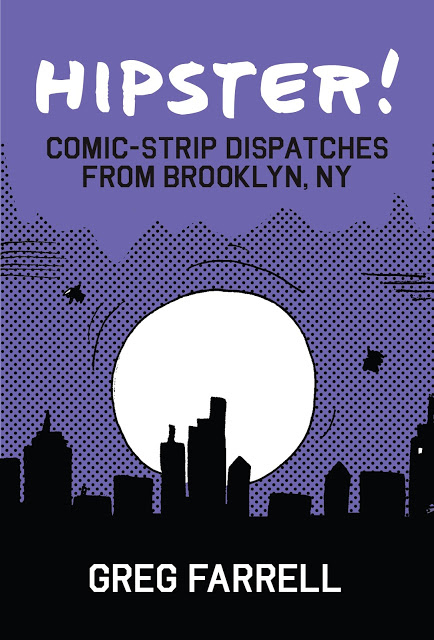 Hipster! Comic-Strip Dispatches From Brooklyn, NY