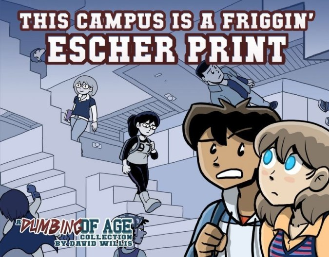Dumbing of Age: This Campus Is a Friggin' Escher Print