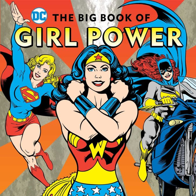 DC: The Big Book of Girl Power