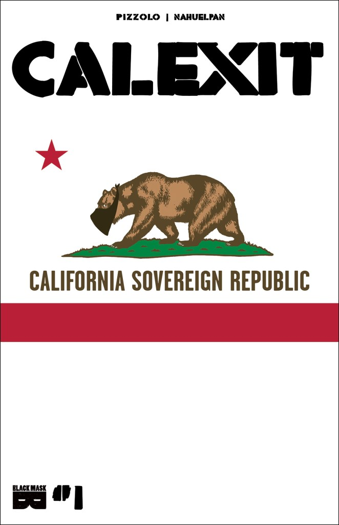 Calexit #1 variant cover by Amancay Nahuelpan