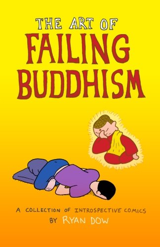 The Art of Failing Buddhism