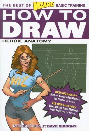 Wizard How to Draw: Heroic Anatomy