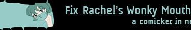 Rachel's Wonky Mouth