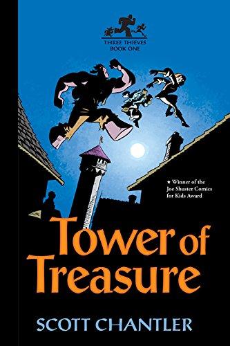 The Three Thieves: Tower of Treasure