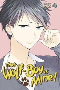 That Wolf-Boy Is Mine! volume 4