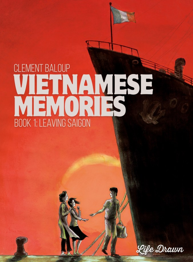 Vietnamese Memories: Leaving Saigon by Clément Baloup