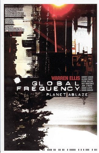 Global Frequency: Planet Ablaze