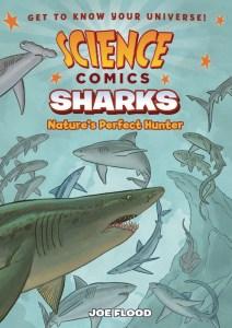 Science Comics: Sharks: Nature's Perfect Hunter