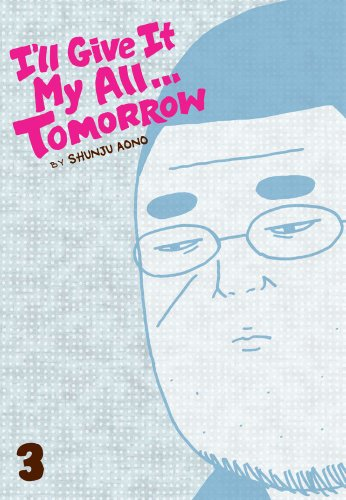 I'll Give It My All... Tomorrow volume 3