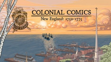 Colonial Comics: New England, 1750-1775 header