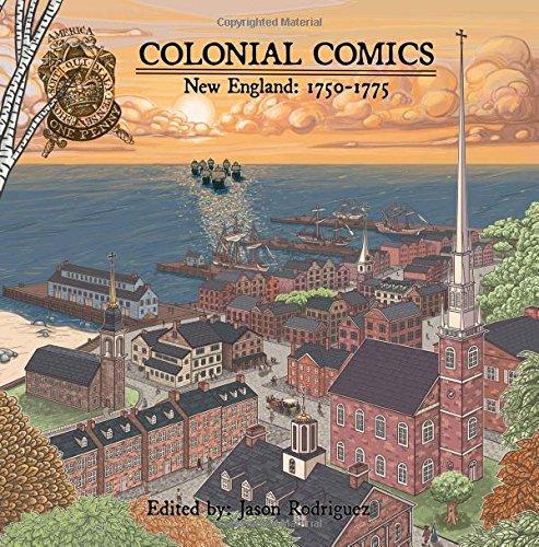 Colonial Comics: New England, 1750-1775