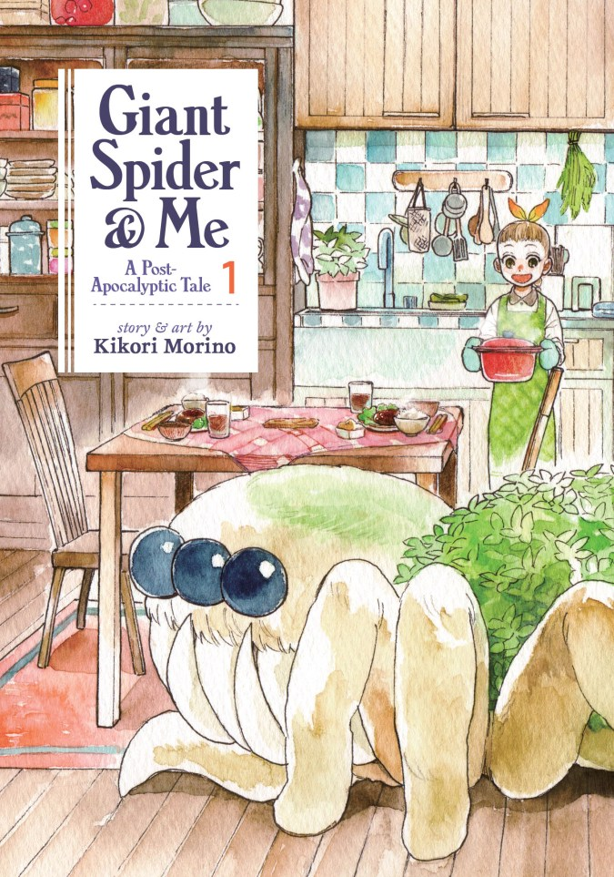 Giant Spider & Me: A Post-Apocalyptic Tale Volume 1