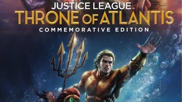 Justice League: Throne of Atlantis Commemorative Edition