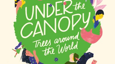 Under the Canopy: Trees Around the World