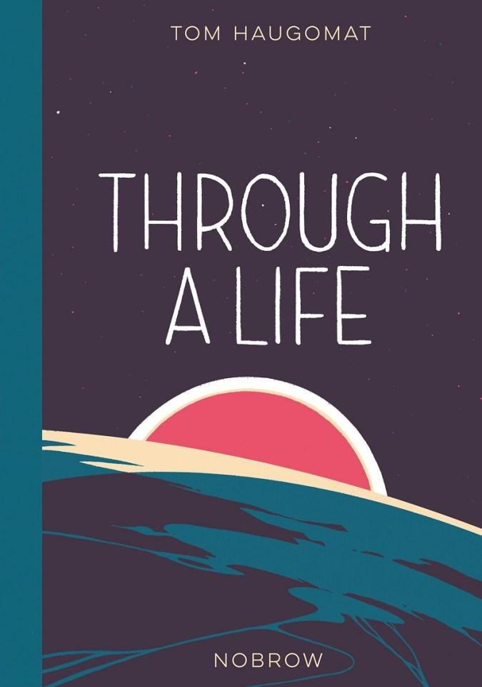 Through a Life