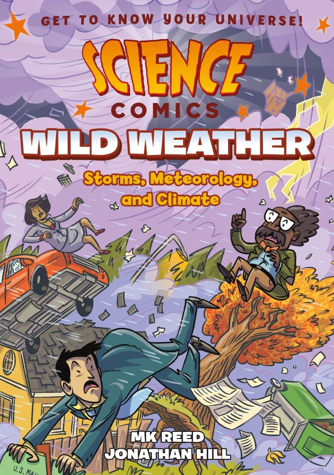 Science Comics: Wild Weather: Storms, Meteorology, and Climate