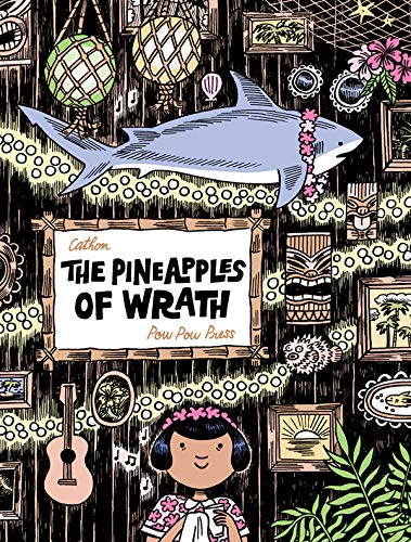 The Pineapples of Wrath
