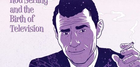 The Twilight Man: Rod Serling and the Birth of Television
