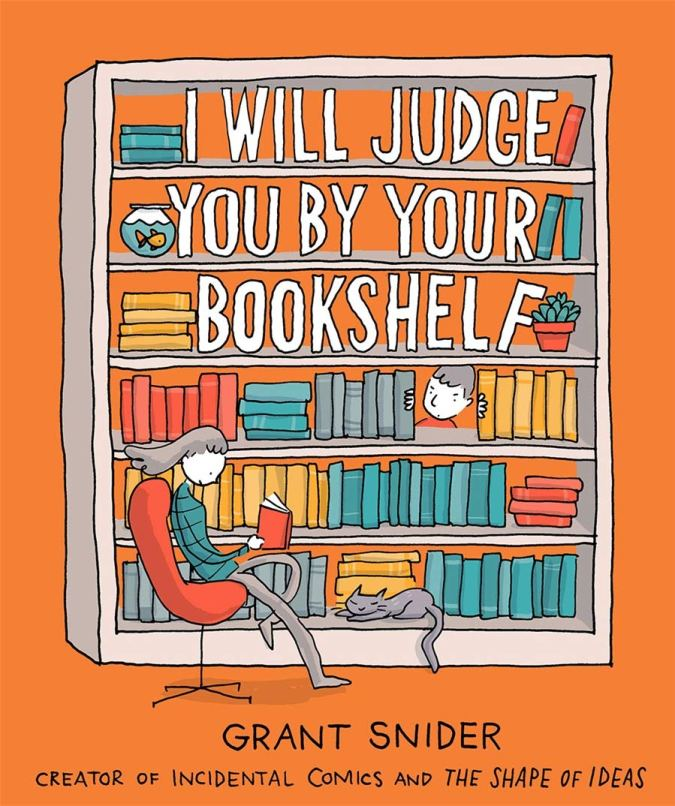 I Will Judge You by Your Bookshself