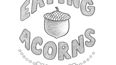 Eating Acorns: A Foraging Guide