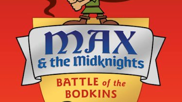 Max & the Midknights: Battle of the Bodkins