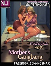 NLT- Mother's Gangbang (Portugués)